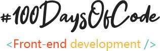 #100DaysOfCode Front-End Development