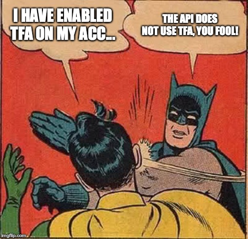 Obligatory Batman slapping Robin meme