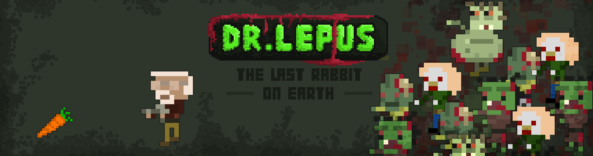 DR.LEPUS - The Last Rabbit on Earth