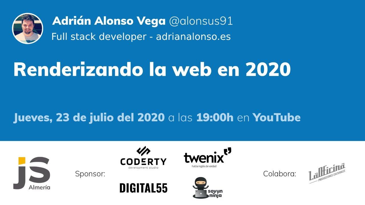 AlmeríaJS: Renderizando la web en 2020