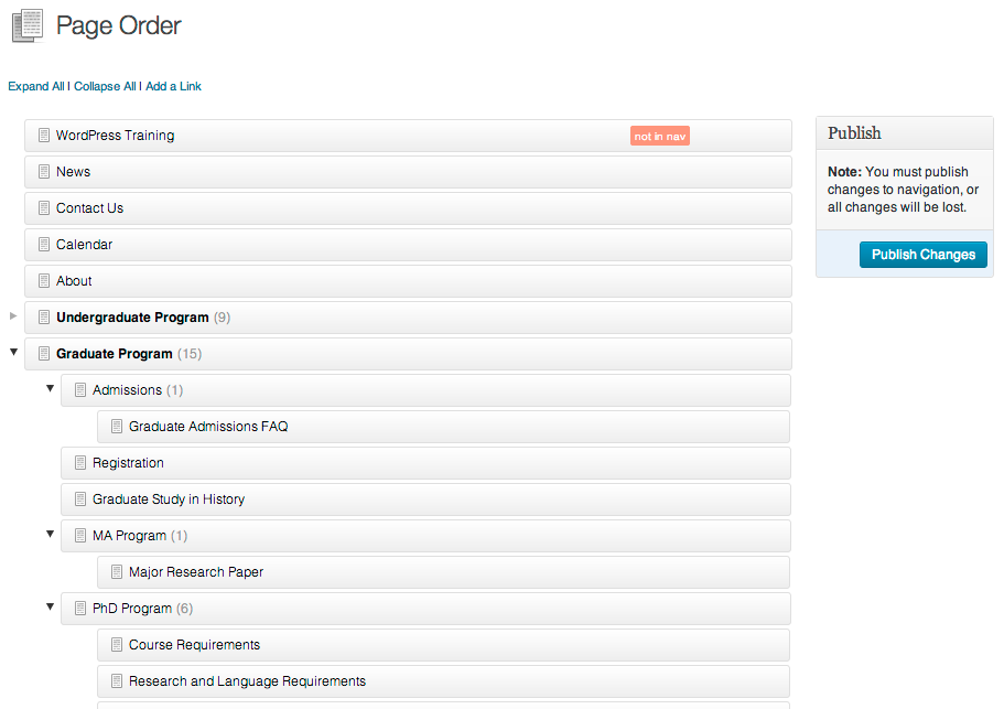 Manage your site's page hierarchy with an easy to use drag and drop interface