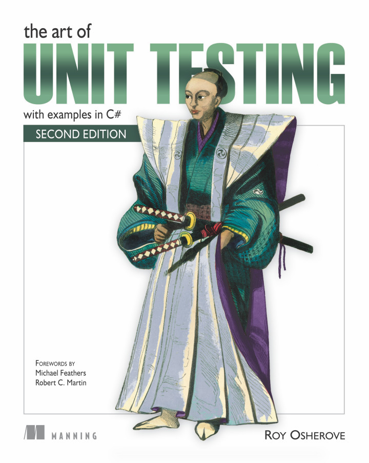 The Art of Unit Testing, Second Edition