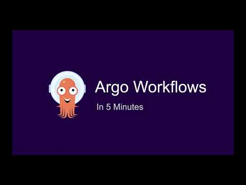 Argo Workflows in 5 minutes