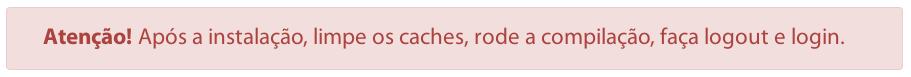 Após a instalação, limpe os caches, rode a compilação, faça logout e login.