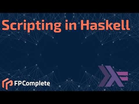 Scripting in Haskell
