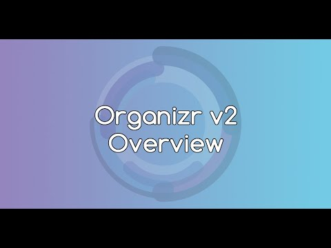Organizr Overview