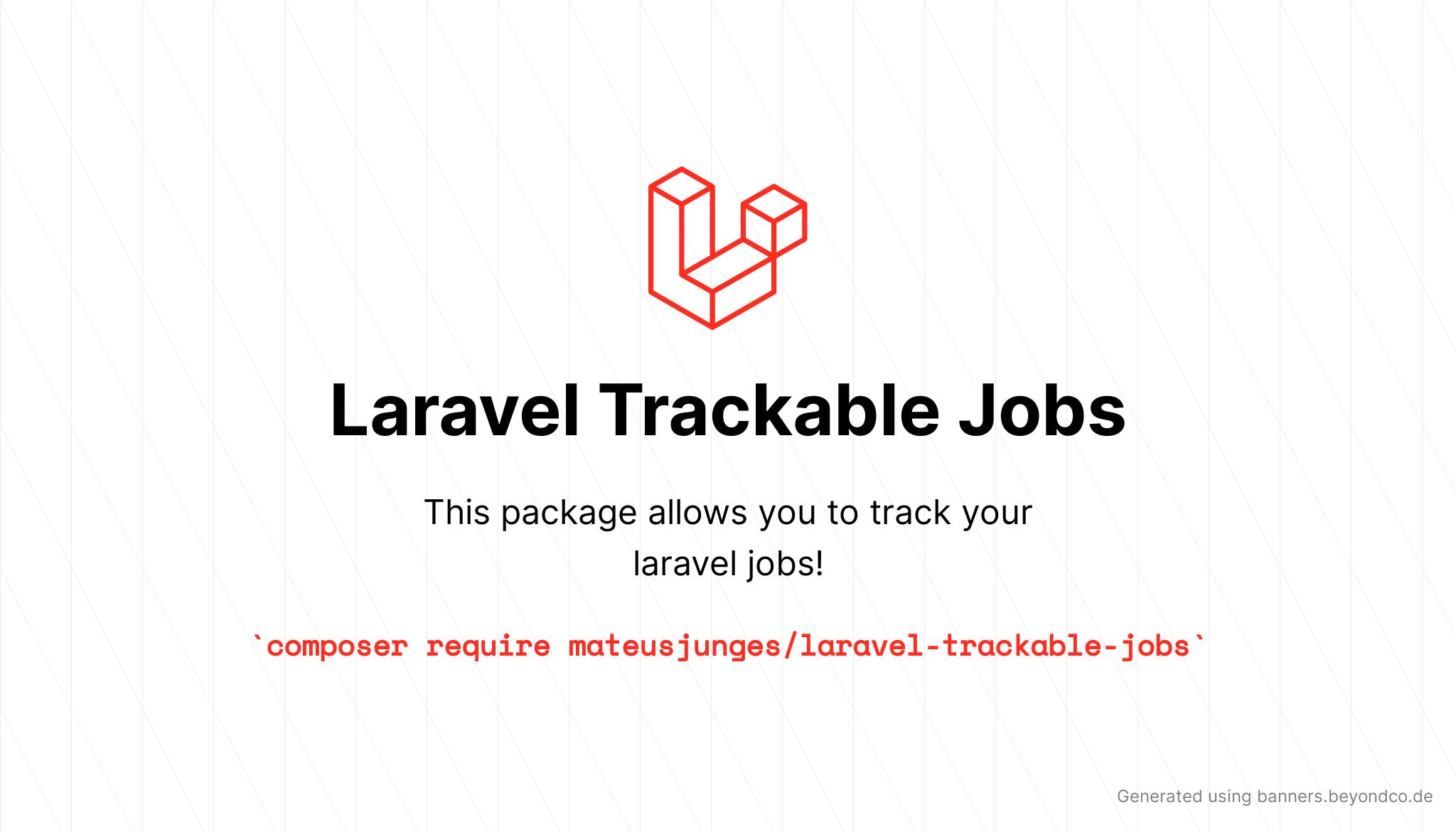 Trackable jobs for laravel