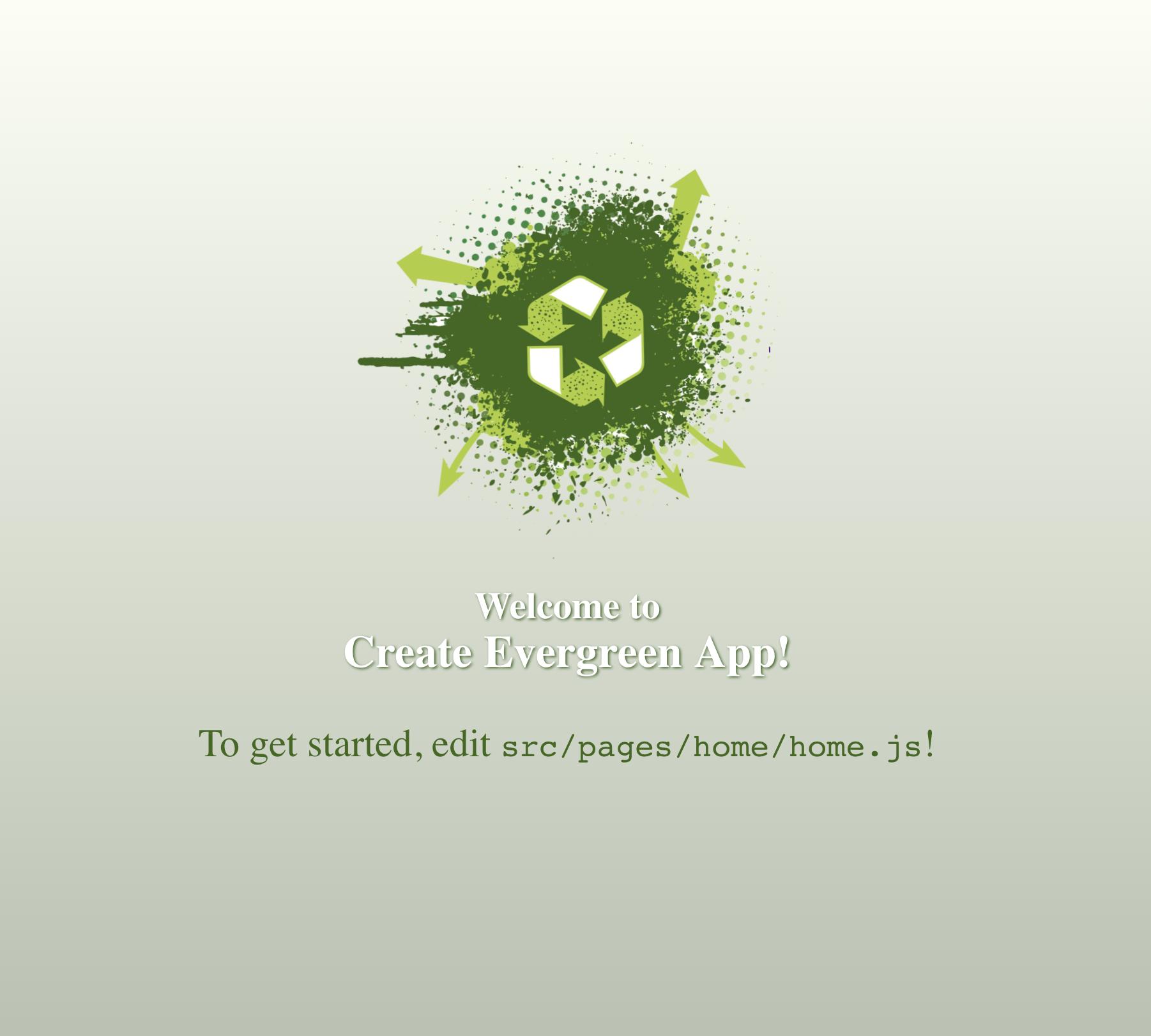 Create Evergreen App