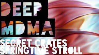 Secret Crates 🎧💊🎧 Deep MDMA 🎧💊🎧