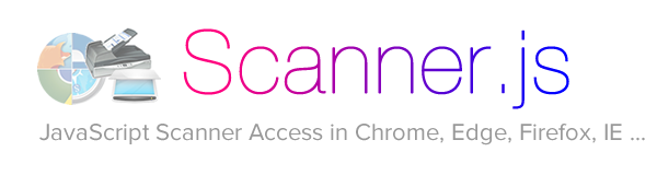 ScannerJS: JavaScript Web Twain Scanner Access from Browsers (Chrome, Edge, Firefox, IE)