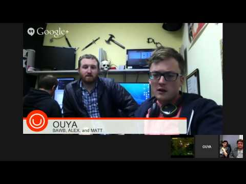 OUYA DEV SUPPORT OFFICE HOURS 3/3