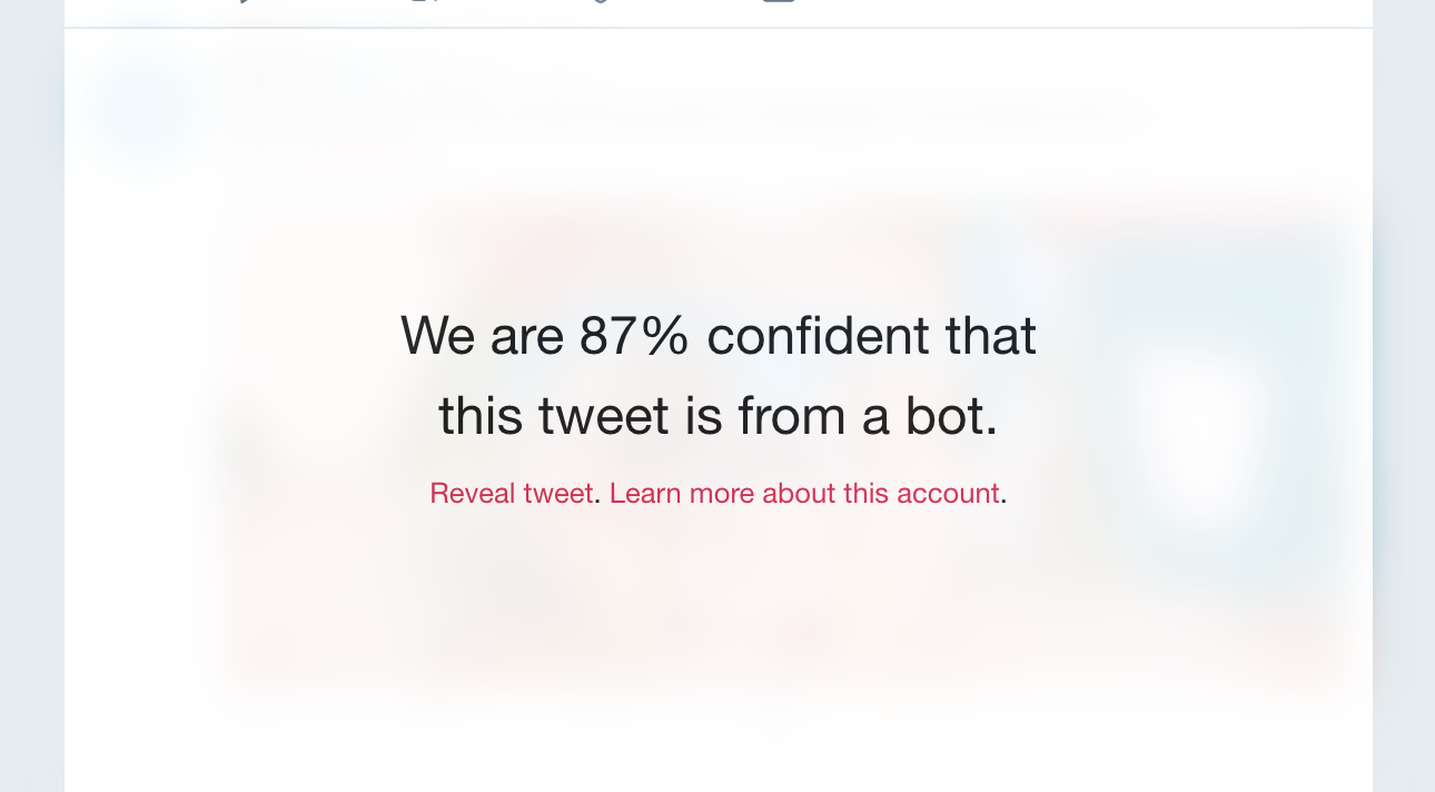 We are 87% confident that this tweet is from a bot.