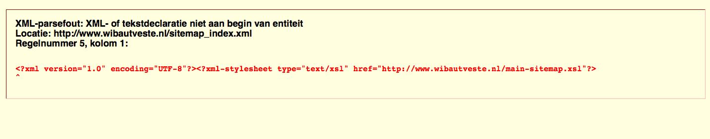 xml parsefout xml of tekstdeclaratie niet aan begin van entiteit