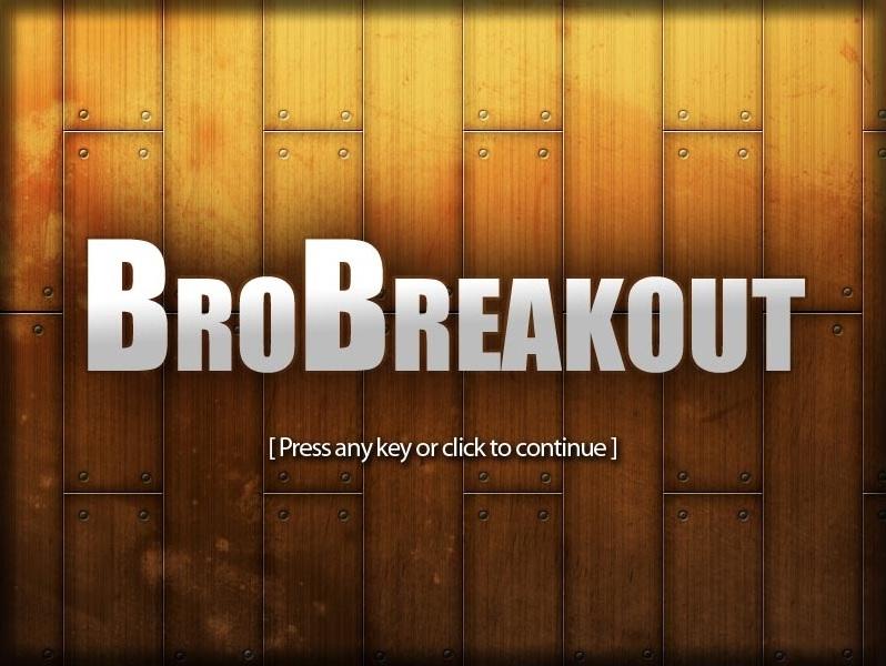 BroBreakout Welcome Screenshot