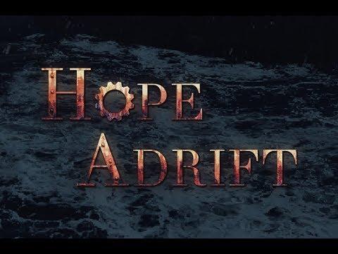 Hope Adrift Gameplay & Release Trailer