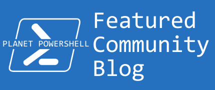 Featured on Planet PowerShell Badge