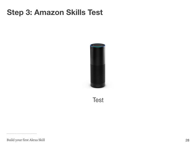 Step 3: Amazon Skill Test