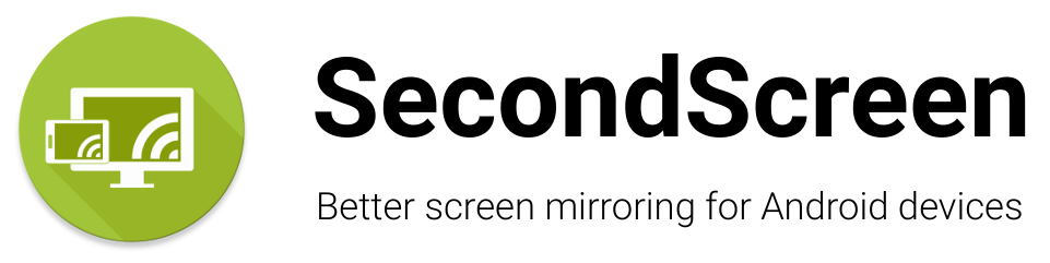 GitHub - farmerbb/SecondScreen: Better screen mirroring for
