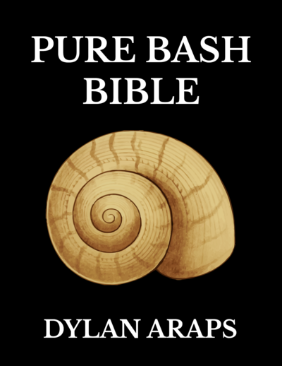 GitHub - dylanaraps/pure-bash-bible: 📖 A collection of pure