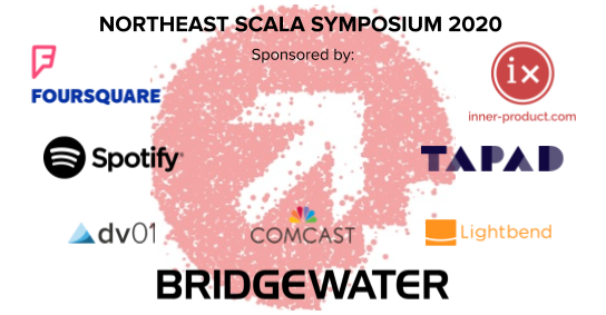NE Scala sponsors: Bridgewater, Foursquare, Tapad, Inner Product, Spotify, Comcast, dv01, and Lightbend