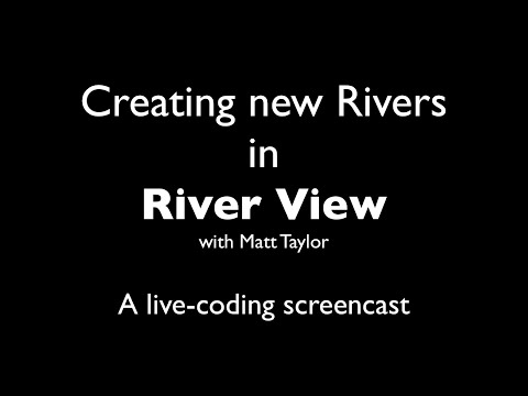 Creating a River
