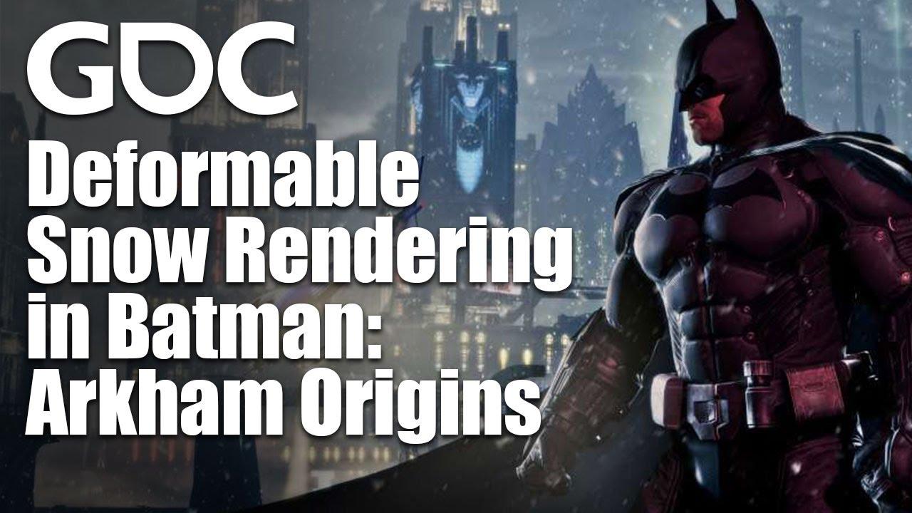 GDC2014-Deformable-Snow-Rendering-In-Batman