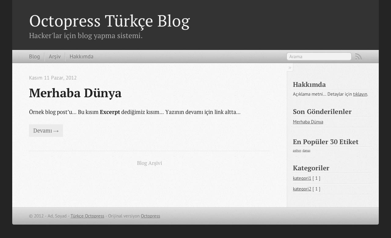 Octopress Türkçe - Anasayfa