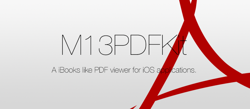 GitHub - Marxon13/M13PDFKit: M13PDFKit is an iBooks like PDF