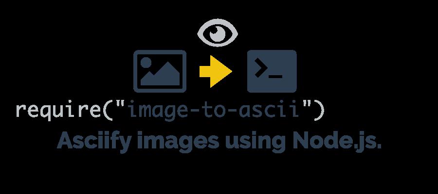 Github Ionicabizauimage To Ascii A Nodejs Module That Converts