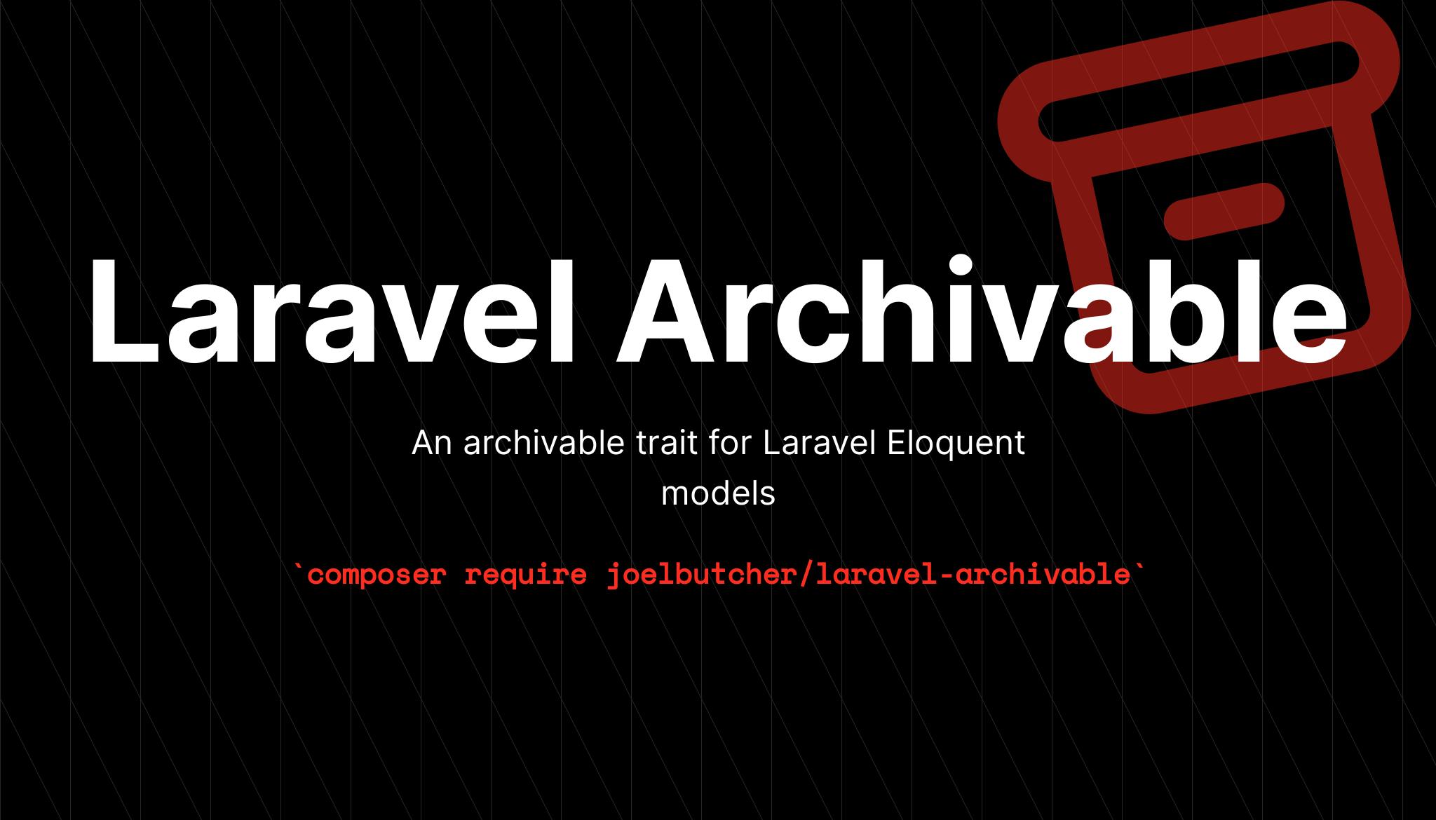 Laravel Archivable