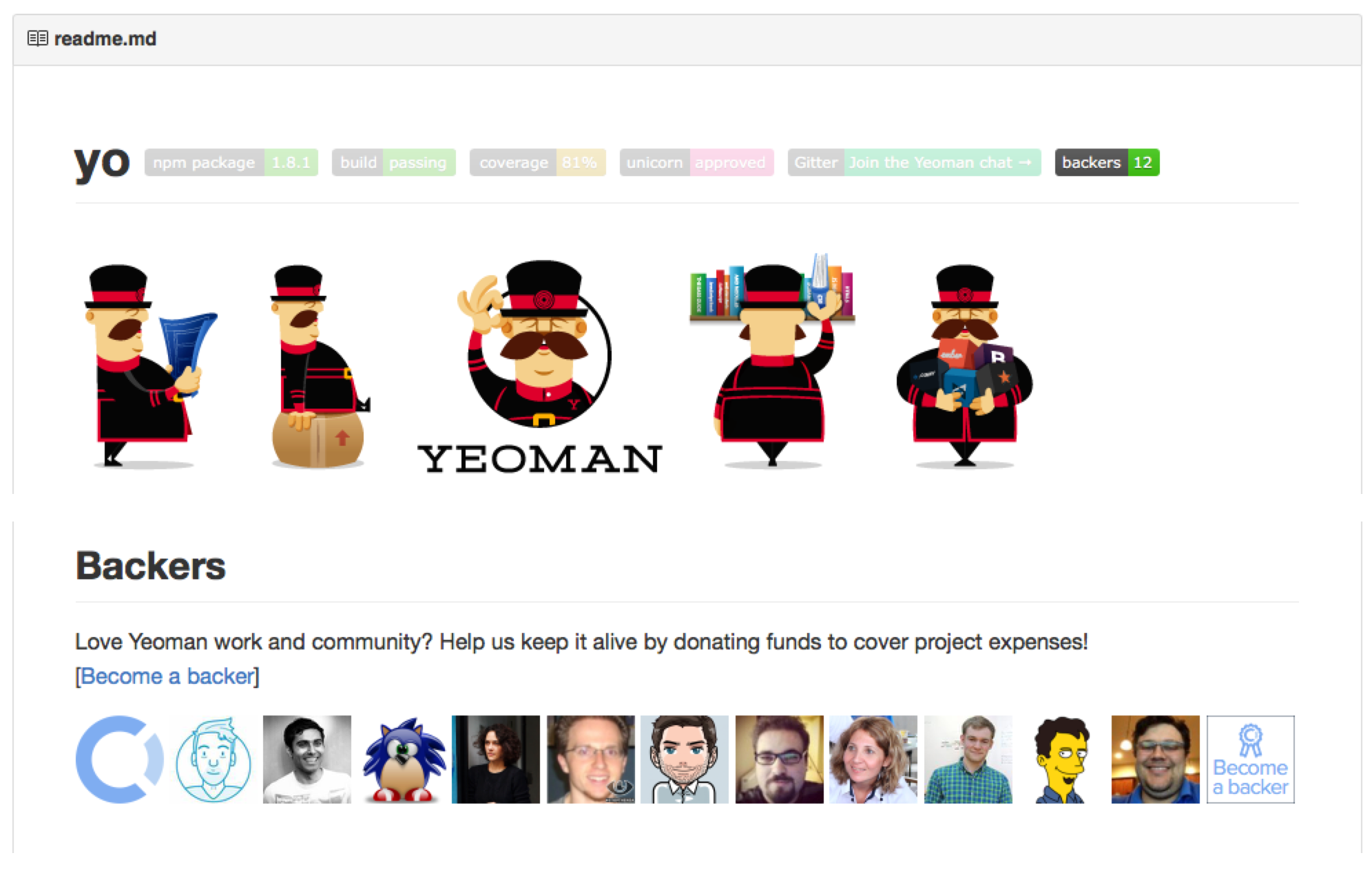 README.md of Yeoman (https://github.com/yeoman/yo). Backers show up automatically with a link to their website.