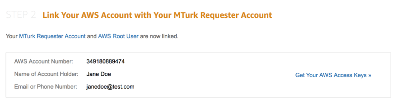 When your MTurk Requester Account and AWS Root User are linked.