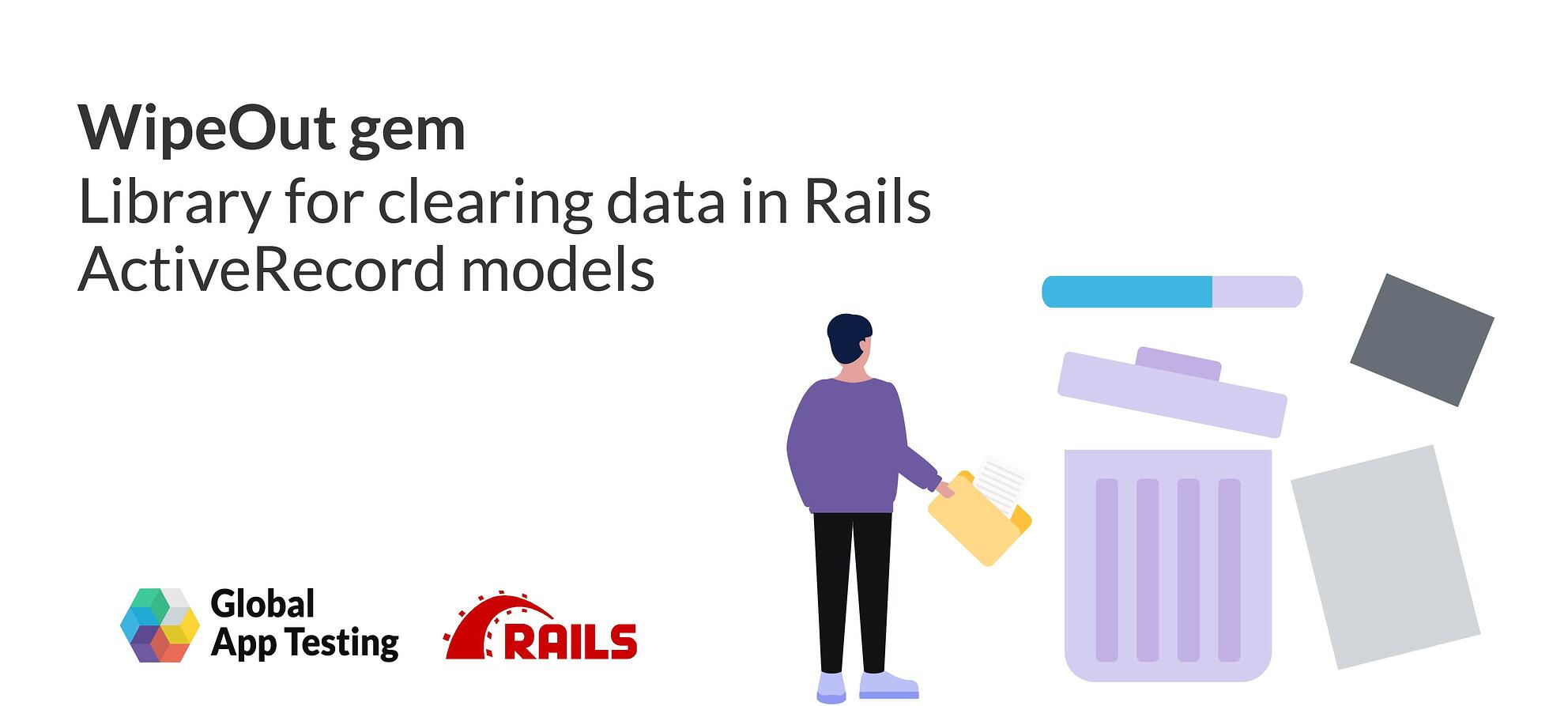 Library for removing and clearing data in Rails ActiveRecord models