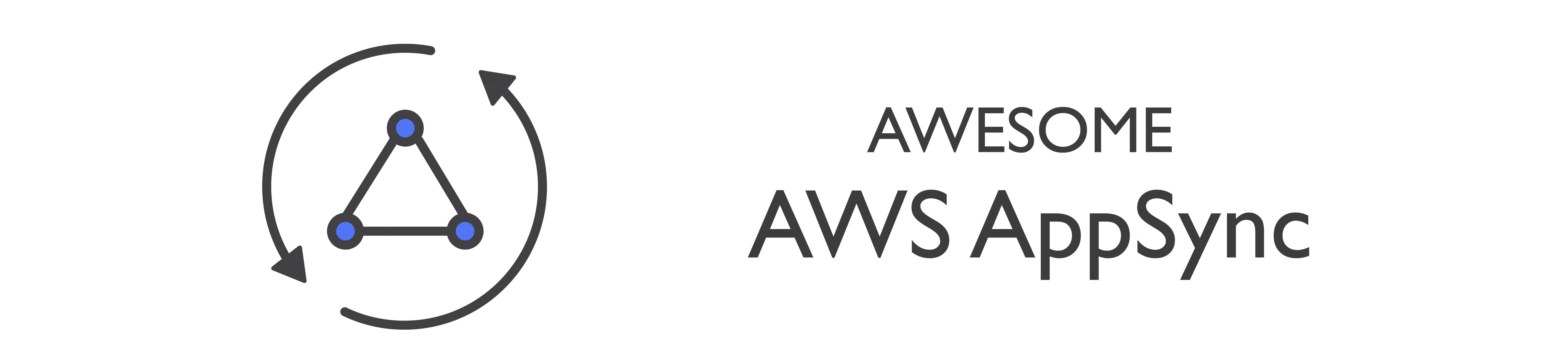 Awesome AWS AppSync
