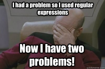 Image result for regular expressions meme