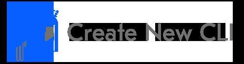 Create New CLI