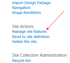 A red arrow points to Manage site features under the Site Actions label.
