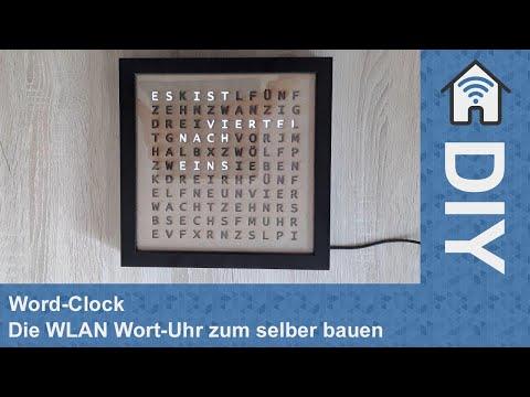 Word-Clock - Die WLAN Wort-Uhr zum selber bauen