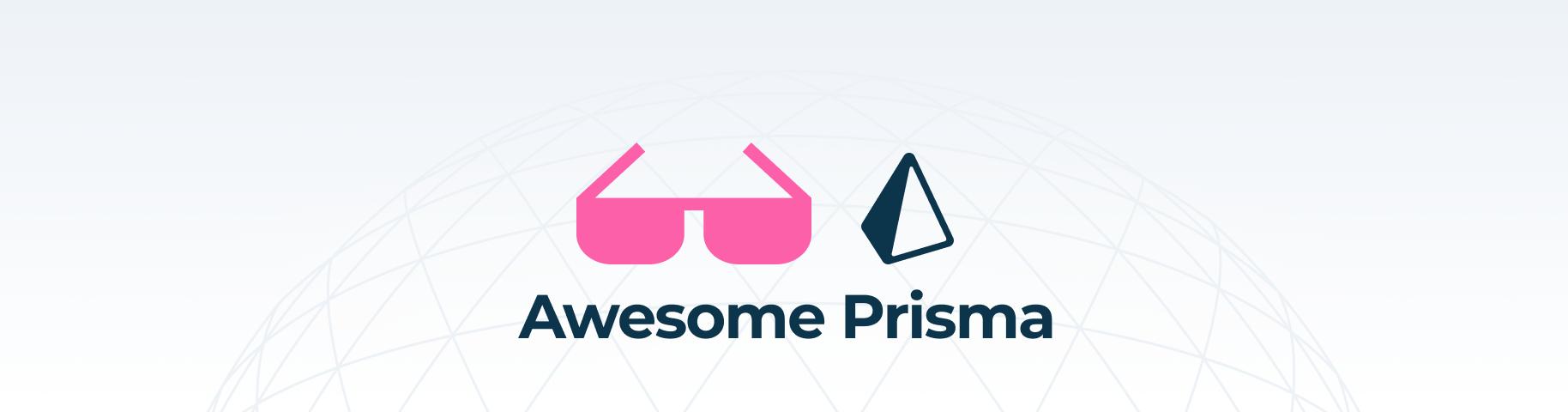 Awesome Prisma
