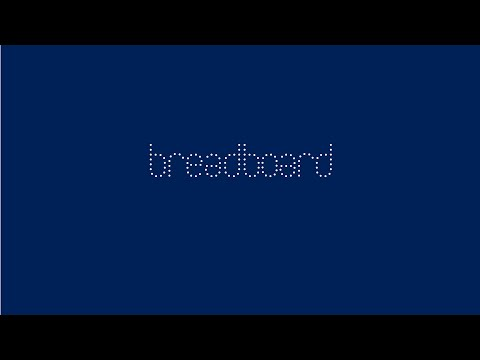 breadboard Intro Video