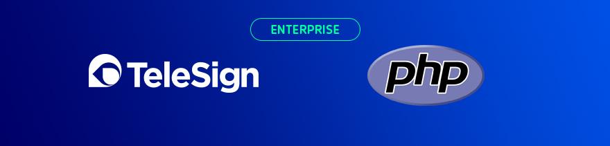 https://raw.github.com/TeleSign/php_telesign/master/php_banner_enterprise.jpg