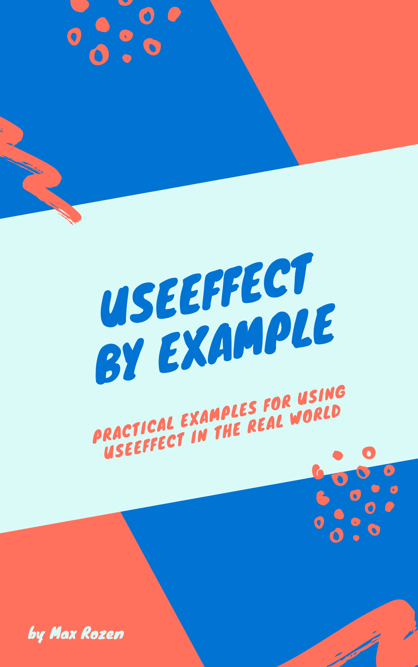 Learn useEffect By Example