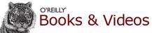 O'Reilly Books and Videos