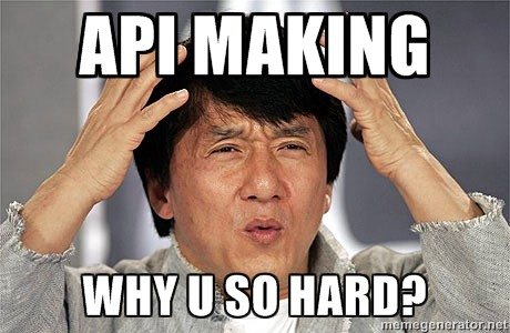 Building API isn't as easy as it looked