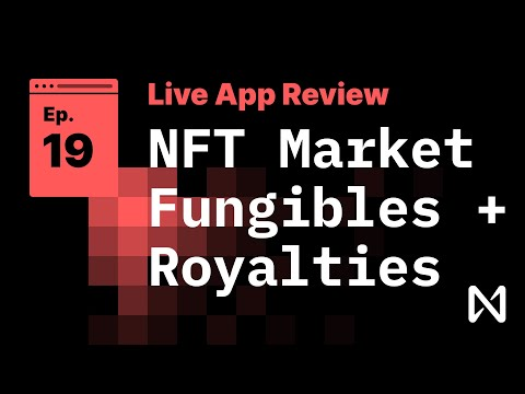 Live App Review 19 - NFT Marketplace with Fungible Token Transfers and Royalty Distribution