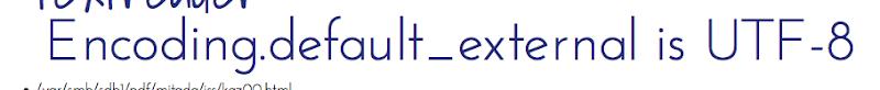 Encoding.default_external