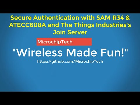 Secure Authentication with SAM R34 & ATECC608A and The Things Industries's Join Server