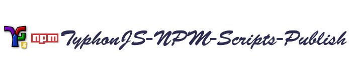 typhonjs-npm-scripts-publish