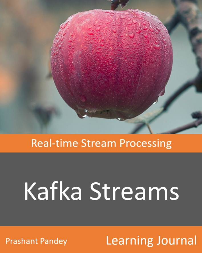 Kafka Streams : Real-time Stream Processing