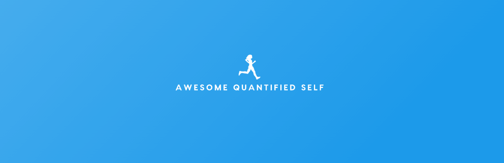 Awesome Quantified Self